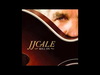 JJ Cale - Bring Down the Curtain