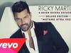 Ricky Martin - Mátame Otra Vez