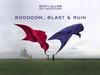 Biffy Clyro - Booooom Blast Ruin - Only Revolutions