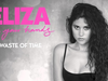 Eliza Doolittle - Waste Of Time - In Your Hands
