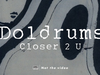 Doldrums - Closer 2 U (ALBUM STREAM The Air Conditioned Nightmare: Track 10 of 10)