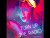 Madonna - Turn Up The Radio (R3hab Remix)