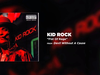 Kid Rock - Fist Of Rage