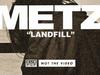 METZ - Landfill
