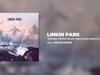 LINKIN PARK - ROADS UNTRAVELED (Rad Omen Remix) (feat. Bun B)