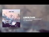 LINKIN PARK - UNTIL IT BREAKS (Datsik Remix)