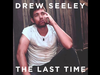 Drew Seeley - The Last Time