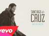 Santiago Cruz - Antes de Empezar (Cover Audio)