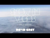 David Gray - Snow In Vegas (Solo Version)