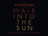Maverick Sabre - Walk Into The Sun (SoulCircuit Remix)
