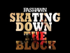 Fashawn - Skating Down The Block (OfficialVideo)