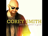Corey Smith - Ain't Going Out Tonight - While the Gettin' Is Good