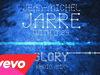 Jean-Michel Jarre - Glory (Radio Mix)