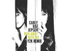Carly Rae Jepsen - Run Away With Me (Y2K Remix)