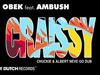 DJ Obek - Craissy (Chuckie & Albert Neve Go Dub) (feat. Ambush)