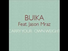 Buika - Carry Your Own Weight (Audio Oficial)