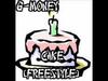 G-Money - Cake (Freestyle)