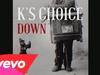 K's Choice - Down
