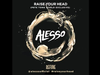 Alesso - Raise Your Head Pete Tong World Exclusive Nov 4 2011