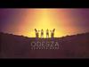 ODESZA - Don't Stop