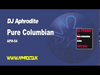 DJ Aphrodite - Pure Columbian