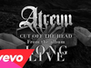 Atreyu - Cut Off The Head