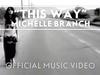 Michelle Branch - This Way