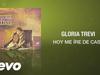 Gloria Trevi - Hoy Me Iré de Casa