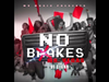 Mr. Vegas - No Brakes (feat. DJ Cigar)
