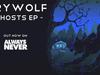 Crywolf - Ghosts