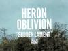 Heron Oblivion - Sudden Lament
