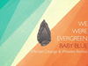 We Were Evergreen - Baby Blue (Michael Creange & Wekeed Remix)