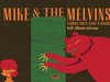 Mike & The Melvins - Three Men and a Baby (FULL ALBUM STREAM)