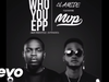 MVP - Who You Epp (Extended Freestyle) (feat. Olamide)