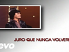 Juan Gabriel - Juro Que Nunca Volveré