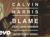 Calvin Harris - Blame (Jacob Plant Remix) (Audio) (feat. John Newman)