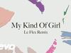 Citizens! - My Kind of Girl (Le Flex Remix) (Audio)