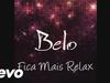Belo - Fica Mais Relax