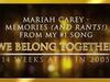 Mariah Carey - We Belong Together (Memories & Rants Edition)