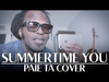 TÉTÉ - « SUMMERTIME YOU » - Paie ta cover!