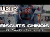 TÉTÉ - #BiscuitChinois - Ep. 3 - « WEEKEND SANS WIFI »
