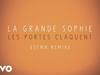 La Grande Sophie - Les portes claquent (37MN Remix)