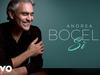 Andrea Bocelli - I Am Here (English Version of Sono Qui) (Audio)