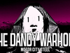 The Dandy Warhols - Motor City Steel