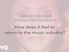 Natalie Imbruglia - How Does It Feel to Return to the Music Industry?