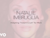 Natalie Imbruglia - Adapting 'Instant Crush' for Male