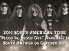 EXODUS - Blood In, Blood Out - South American TOUR 2014