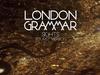London Grammar - Sights (Tourist version)