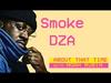 Snoop Dogg - Smoke DZA   ABOUT THAT TIME