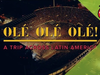 The Rolling Stones - ¡Olé, Olé, Olé! A Trip Across Latin America (Out May 26th)